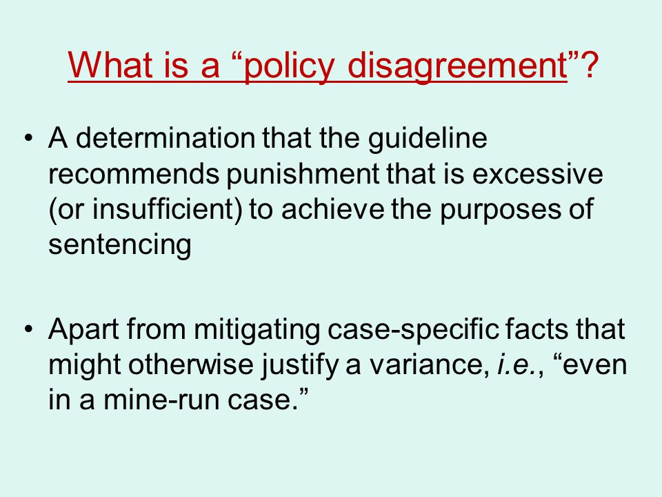 What is a policy disagreement .
