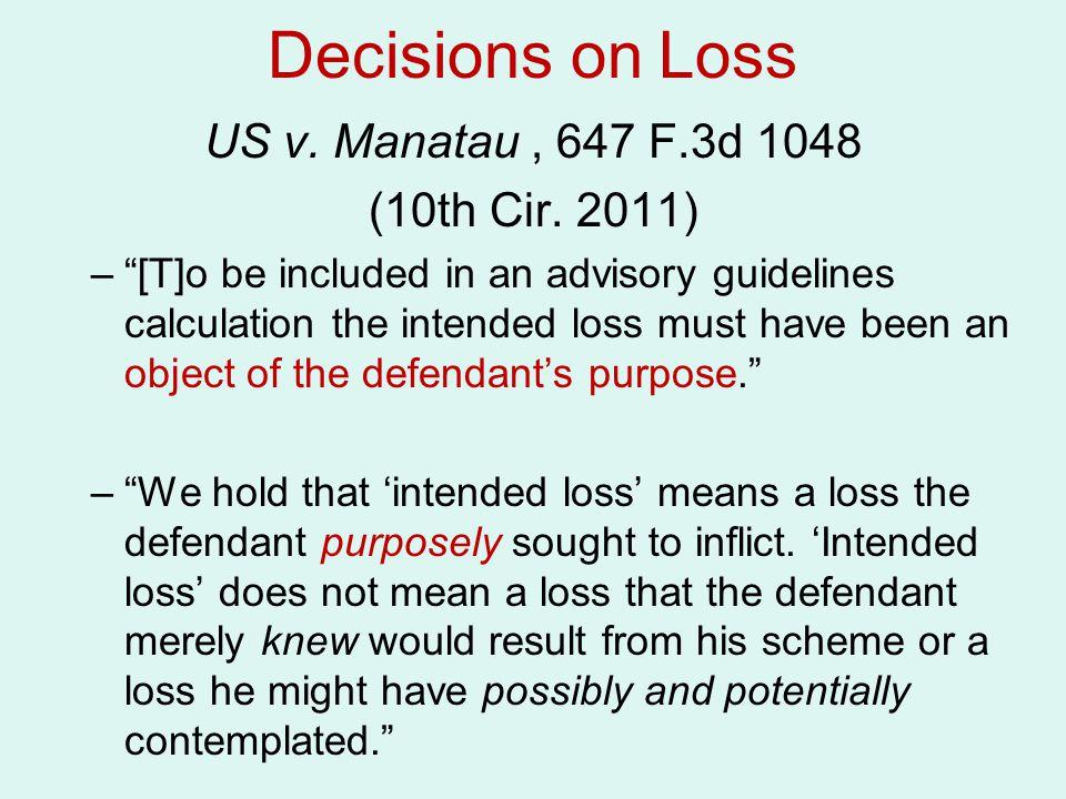 Decisions on Loss US v.Manatau, 647 F.3d 1048 (10th Cir.
