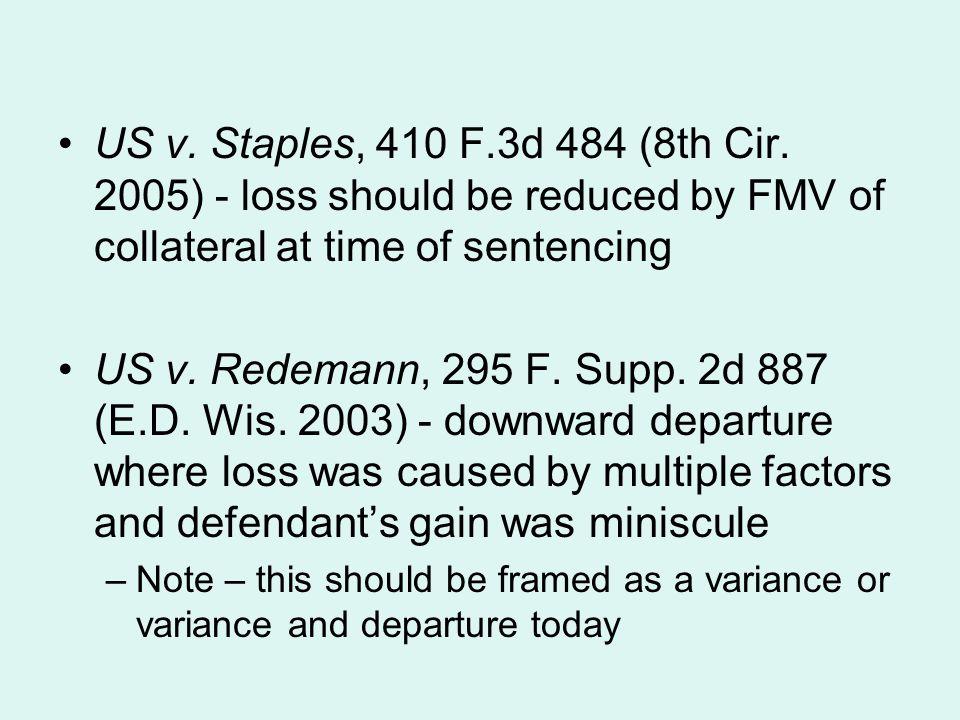 US v.Staples, 410 F.3d 484 (8th Cir.