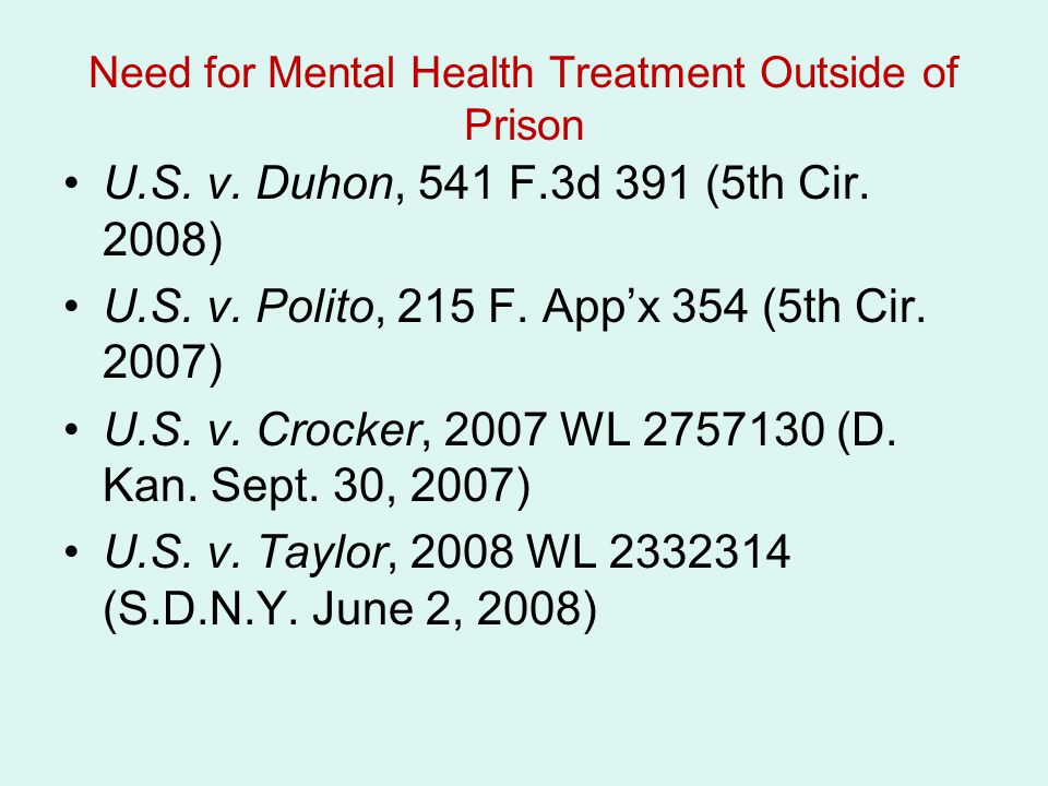 Need for Mental Health Treatment Outside of Prison U.S.