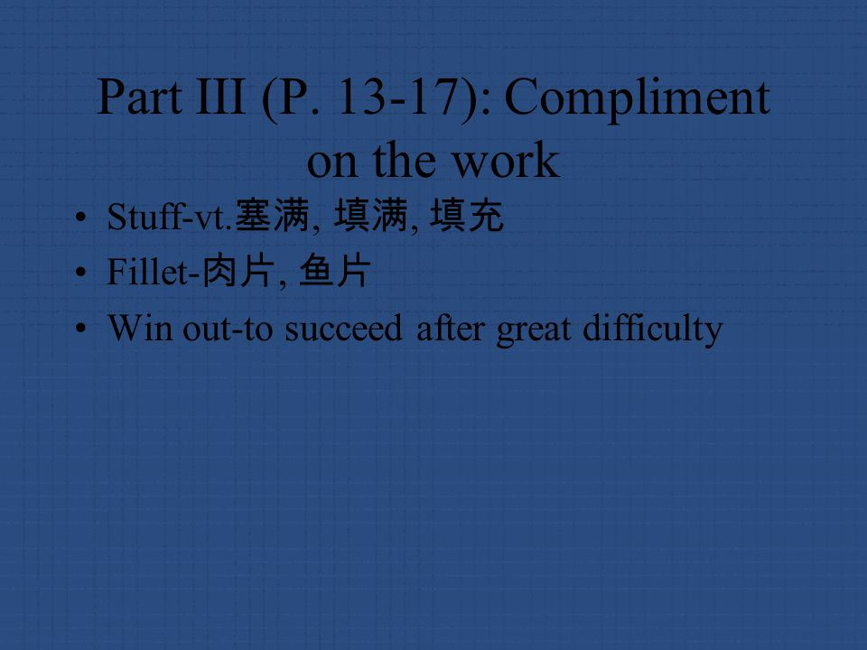 Part III (P. 13-17): Compliment on the work Stuff-vt.