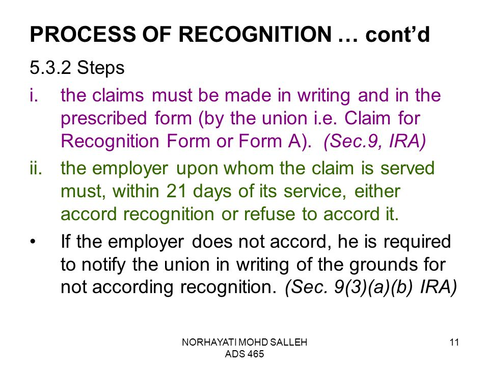 NORHAYATI MOHD SALLEH ADS 465 11 PROCESS OF RECOGNITION … cont'd 5.3.2 Steps i.the claims must be made in writing and in the prescribed form (by the u