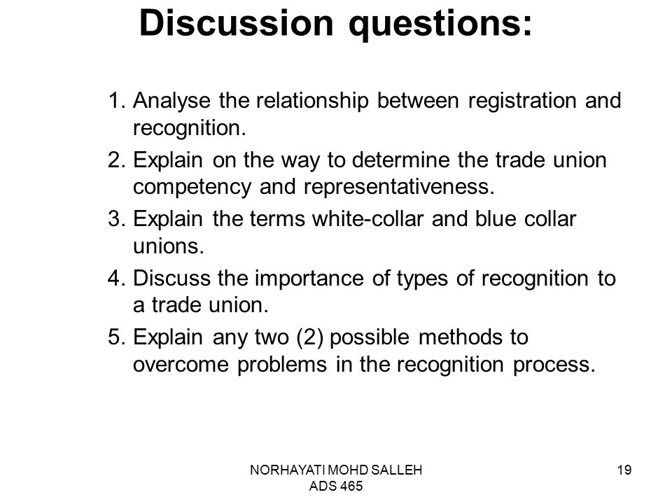 NORHAYATI MOHD SALLEH ADS 465 19 Discussion questions: 1.Analyse the relationship between registration and recognition. 2.Explain on the way to determ