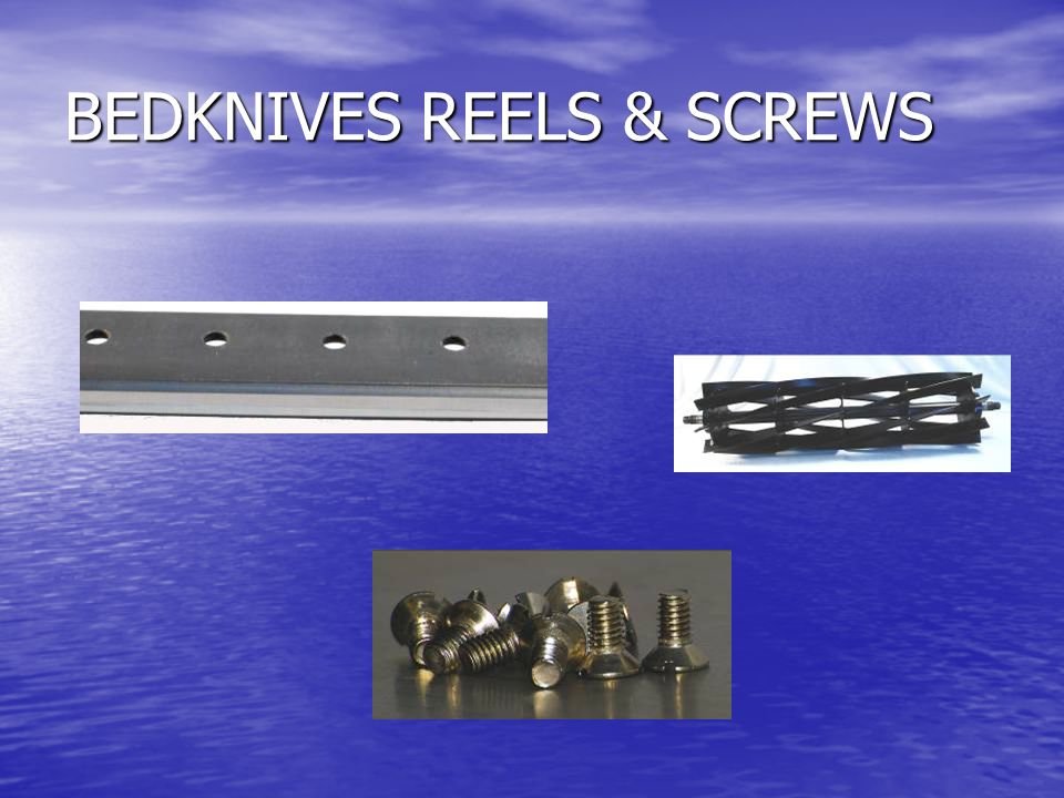 BEDKNIVES REELS & SCREWS