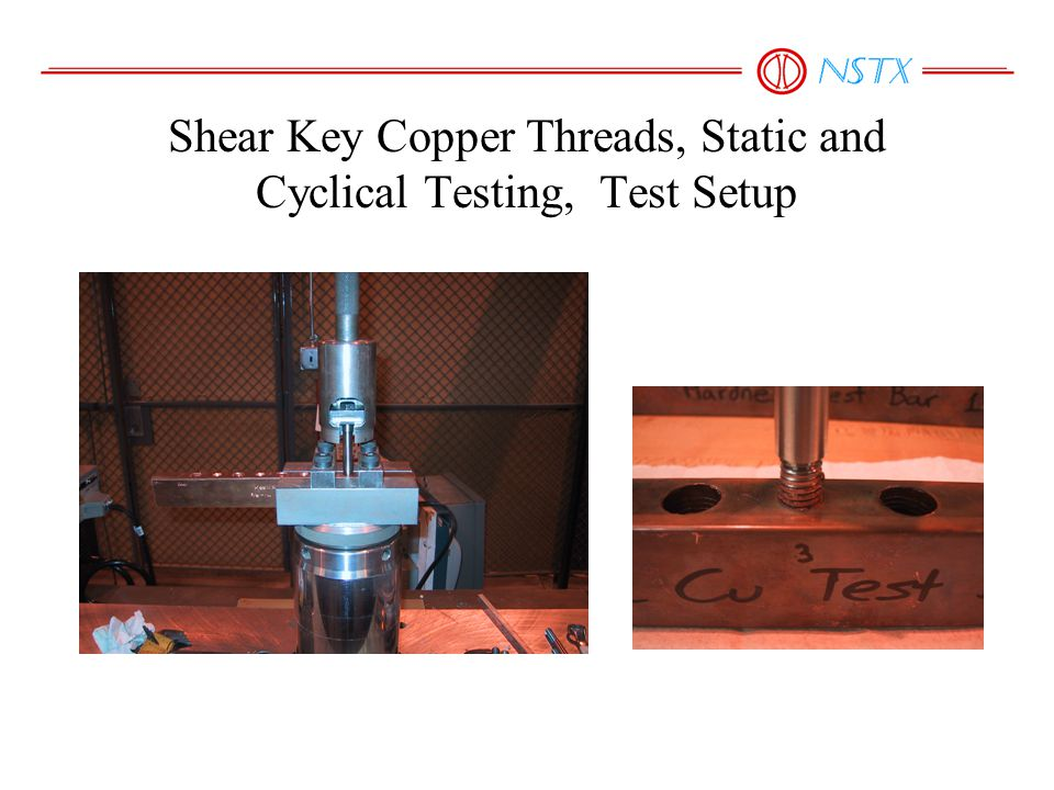 Shear Key Copper Threads, Static and Cyclical Testing, Test Setup