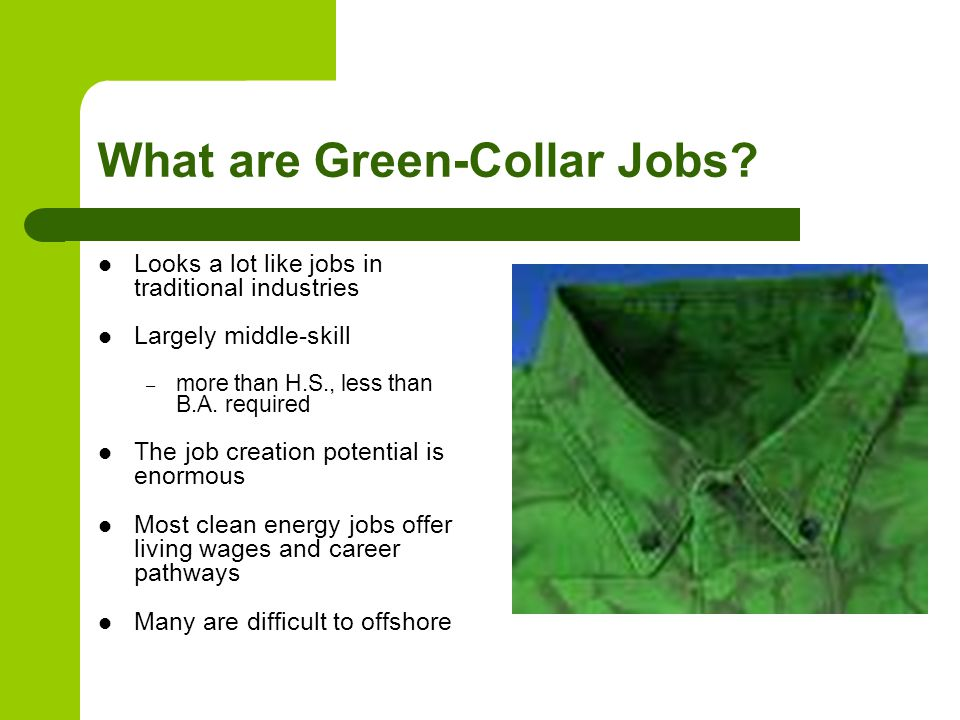 What are Green-Collar Jobs.