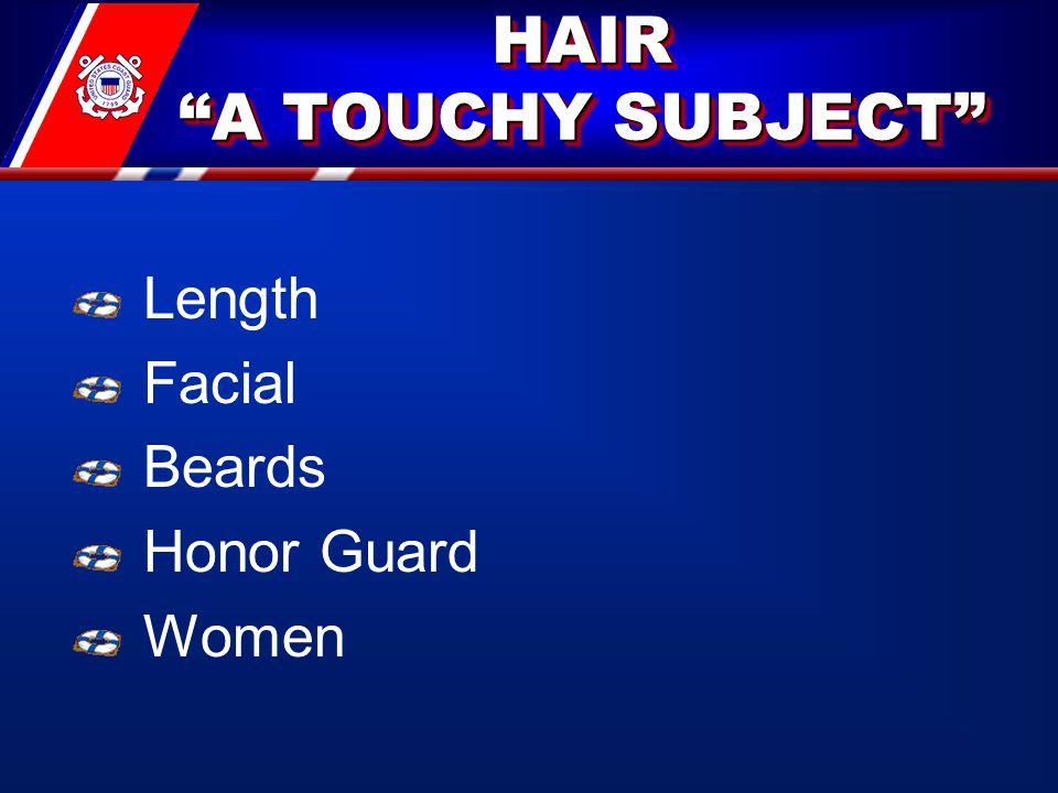 "HAIR ""A TOUCHY SUBJECT"" Length Facial Beards Honor Guard Women"
