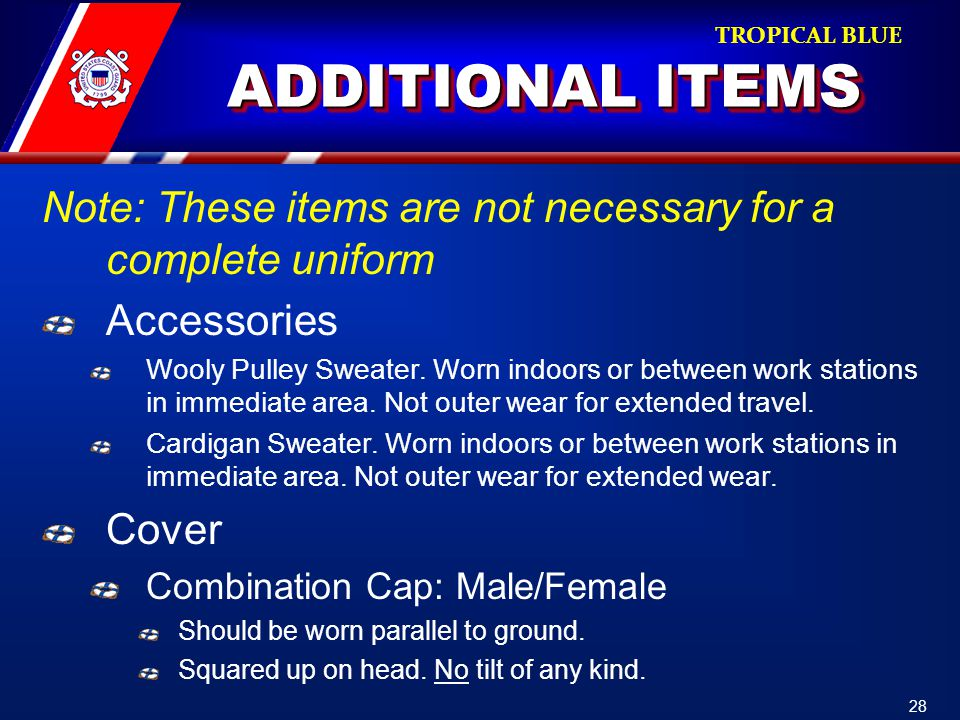 ADDITIONAL ITEMS Note: These items are not necessary for a complete uniform Accessories Wooly Pulley Sweater.