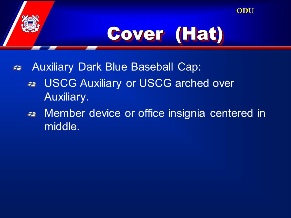 Cover (Hat) Auxiliary Dark Blue Baseball Cap: USCG Auxiliary or USCG arched over Auxiliary.