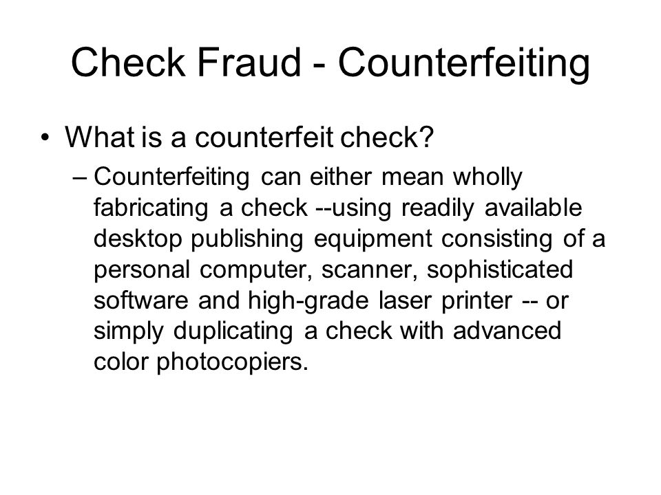 Signs of bad checks The check lacks perforations.