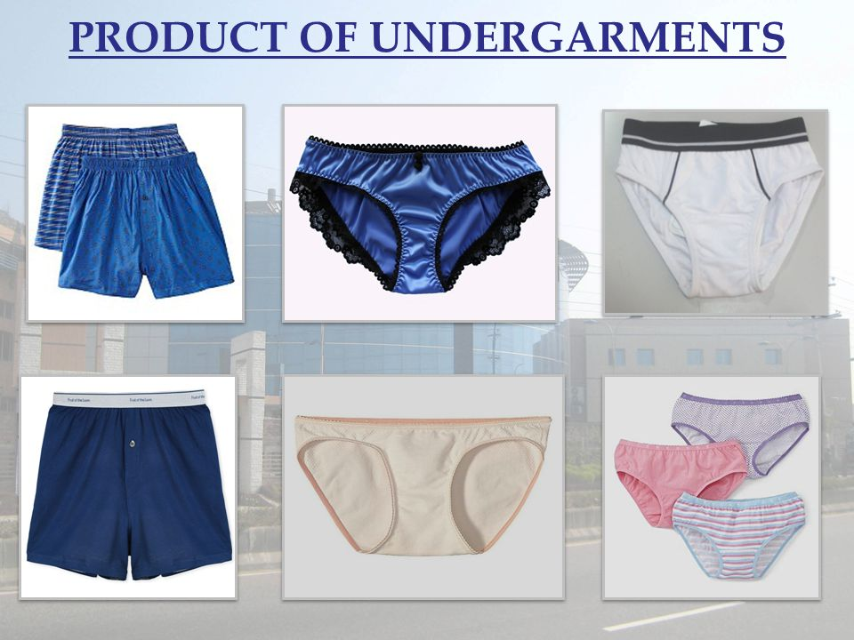 PRODUCT OF UNDERGARMENTS