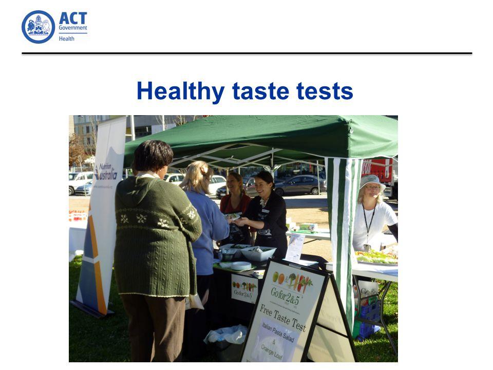 Healthy taste tests