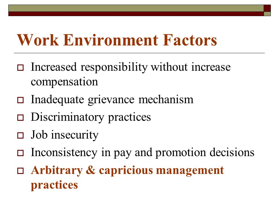 Personal & Demographic Factors  Sociocultural background White-collar families are generally anti-union.