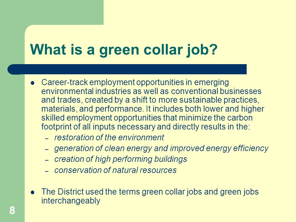 8 What is a green collar job.