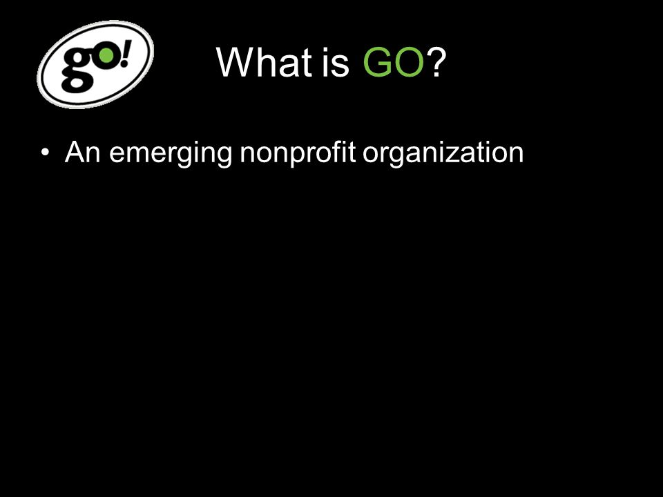 What is GO An emerging nonprofit organization