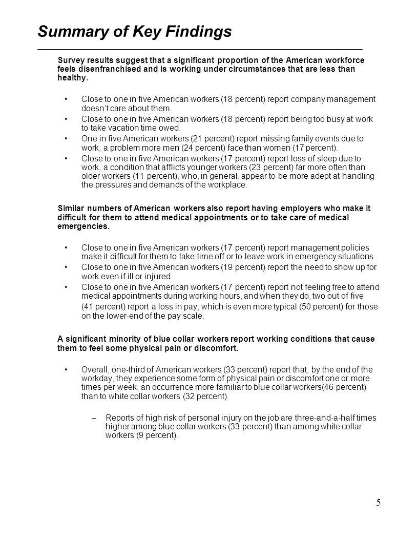 6 Summary of Key Findings (continued) Organizations are apparently trying to improve the quality of employee well-being in terms of compensatory time options.