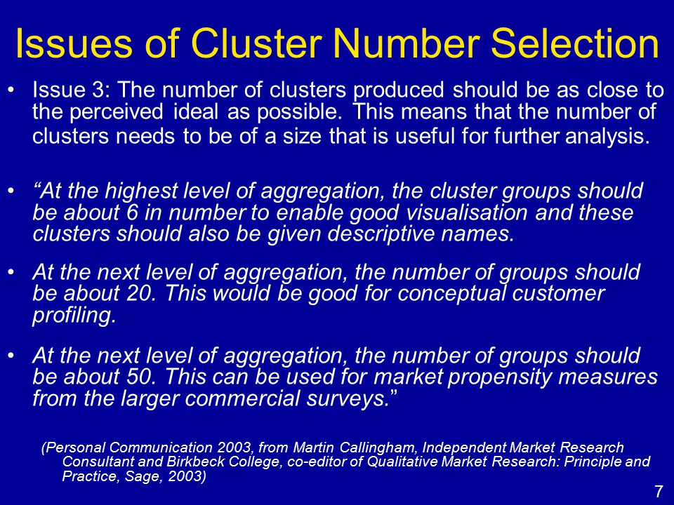 Issues of Cluster Number Selection Issue 3: The number of clusters produced should be as close to the perceived ideal as possible.