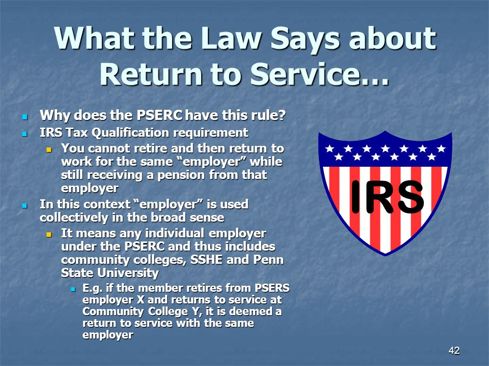 42 What the Law Says about Return to Service… Why does the PSERC have this rule.