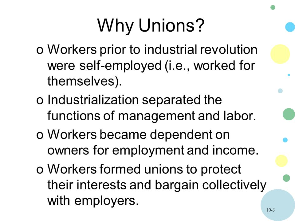 10-34 Monopoly Union Model oEconomists usually assume that the goal of a union is to increase both the wages and employment of its members.