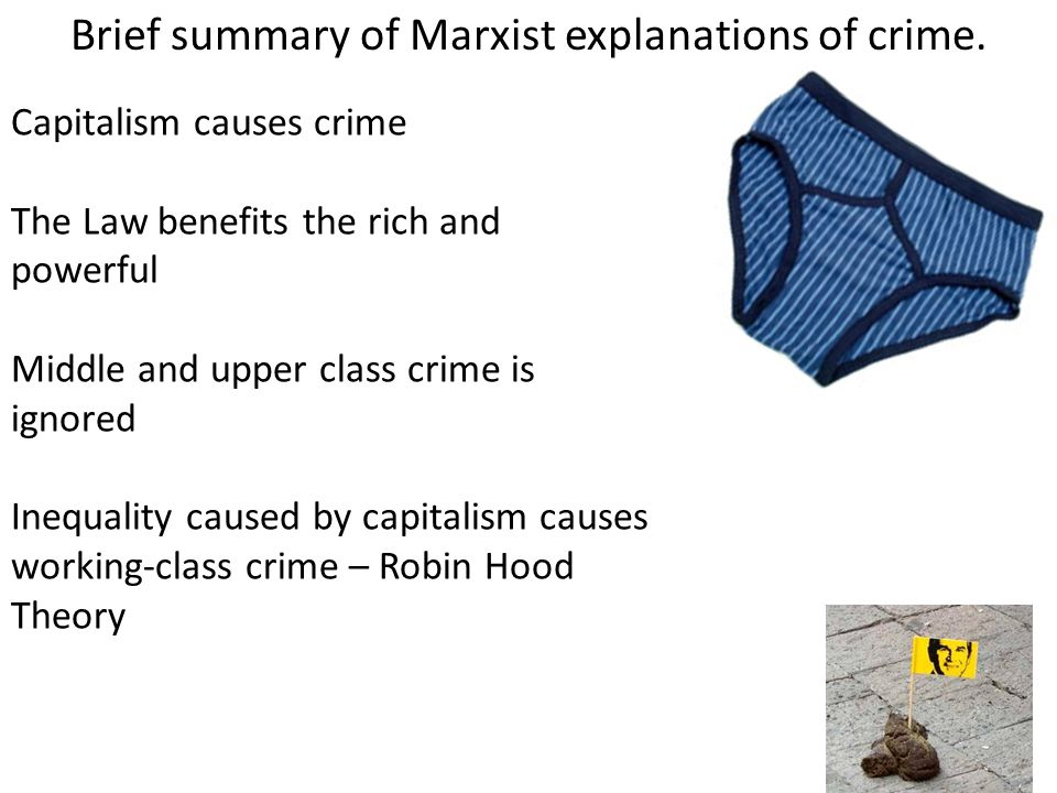 Brief summary of Marxist explanations of crime.