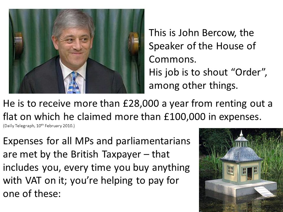 This is John Bercow, the Speaker of the House of Commons.