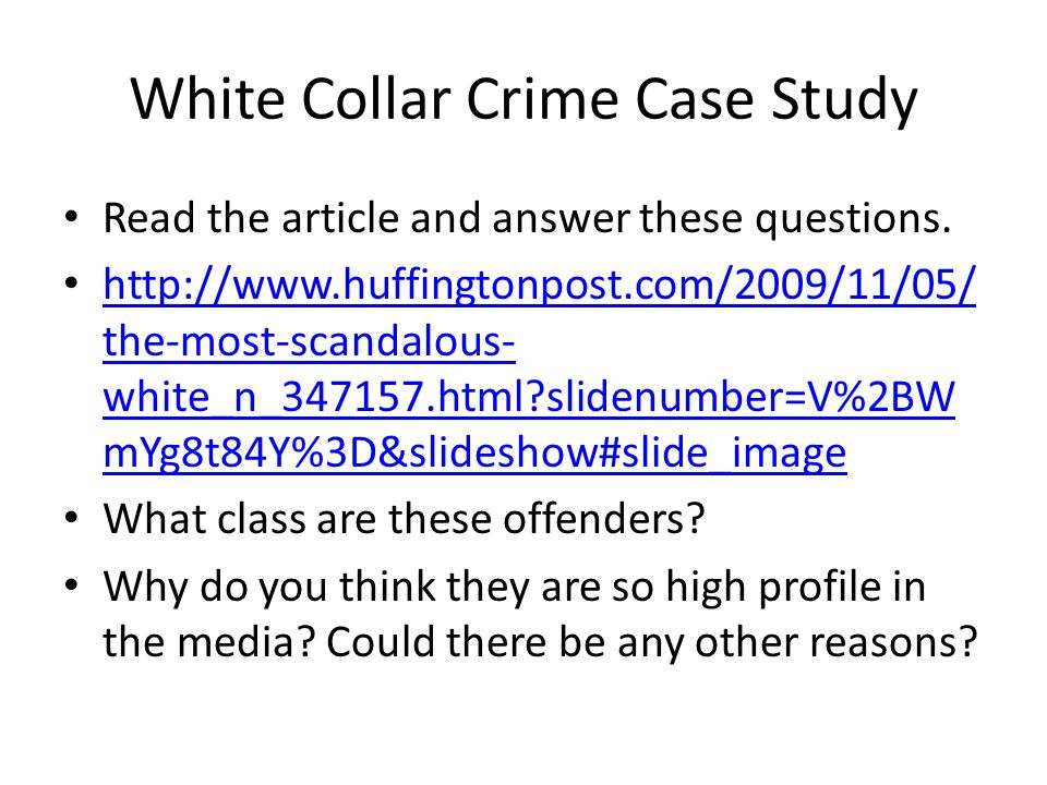 White Collar Crime Case Study Read the article and answer these questions.