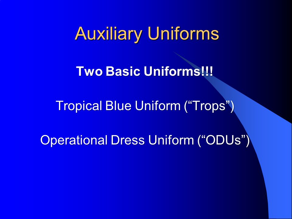 General Purpose l Service Dress Blue (No longer Alpha & Bravo) l All meetings l Classrooms l All similar functions l Occasions where civilian equivalent is coat and tie l May be worn year-round Service Dress Blue