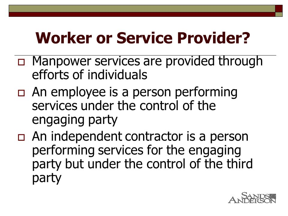 Worker or Service Provider.