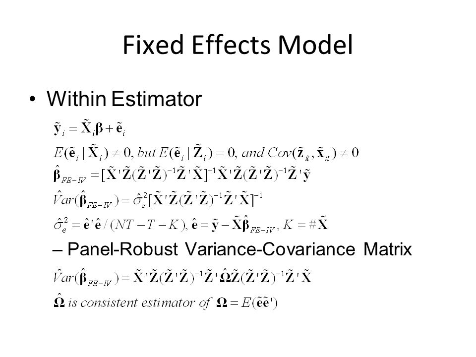 Fixed Effects Model Within Estimator –Panel-Robust Variance-Covariance Matrix