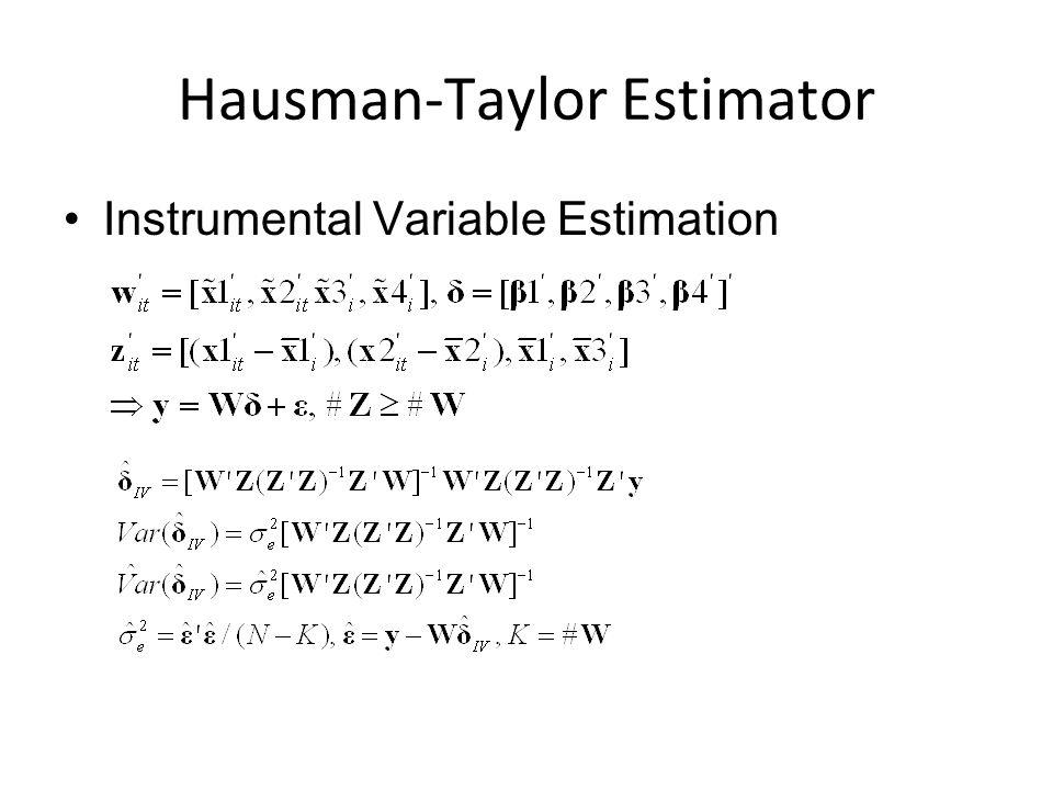 Hausman-Taylor Estimator Instrumental Variable Estimation
