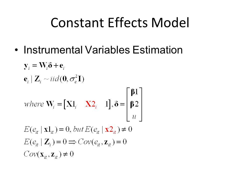 Constant Effects Model Instrumental Variables Estimation
