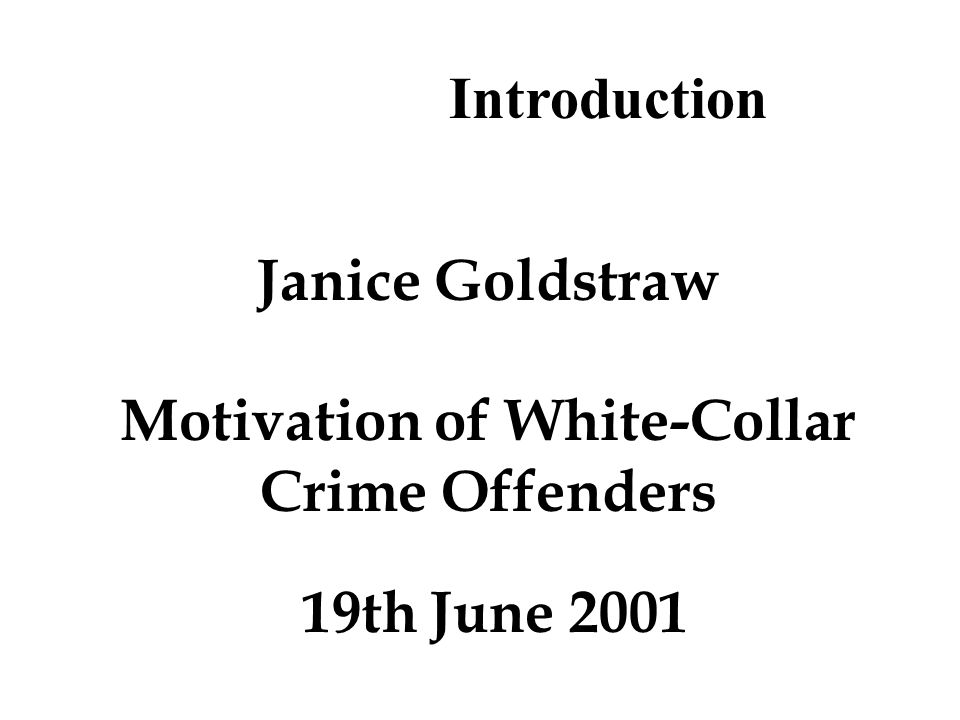 Background to Research Finance and Audit background of researcher Masters dissertation based on rational choice of white-collar crime offenders Conclusion that rational choice did not normally exist, but the research did reveal some interesting motivational aspects of white-collar crime offenders