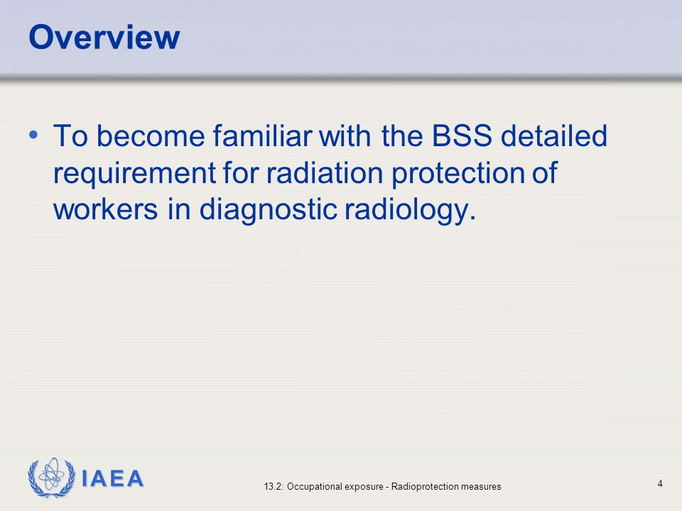 IAEA 13.2: Occupational exposure - Radioprotection measures 25 Monitoring of the workplace (II) Annual area surveys should be performed All radiation monitors shall be calibrated, and their warning devices and operability should be checked prior to each day of use (BSS 3.76)