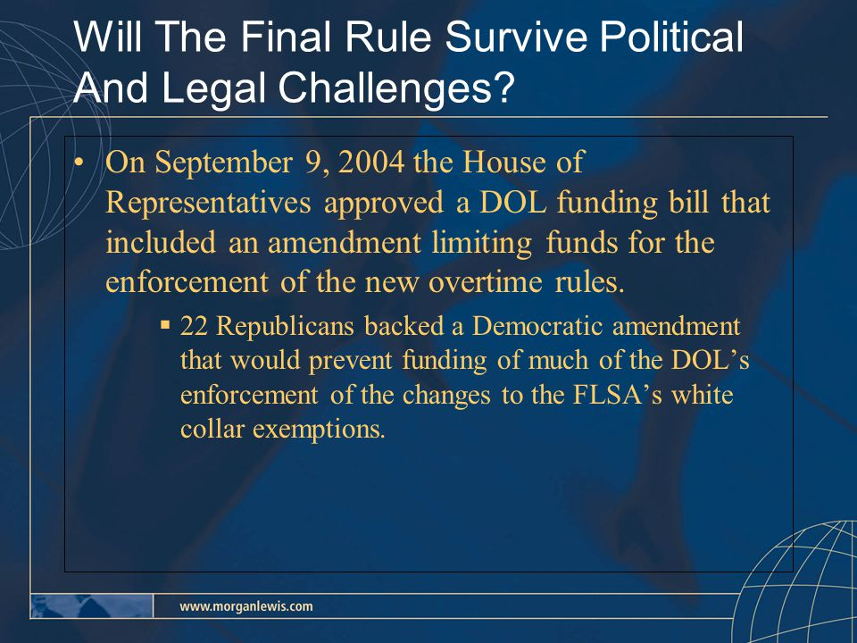 Will The Final Rule Survive Political And Legal Challenges.