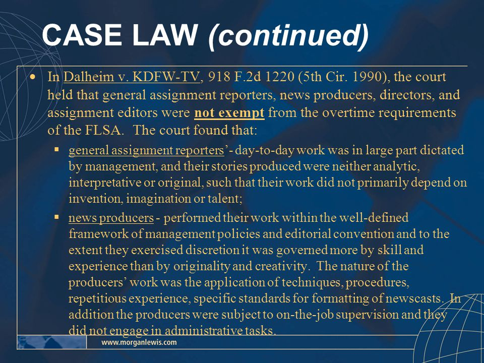 CASE LAW (continued)  In Dalheim v. KDFW-TV, 918 F.2d 1220 (5th Cir.