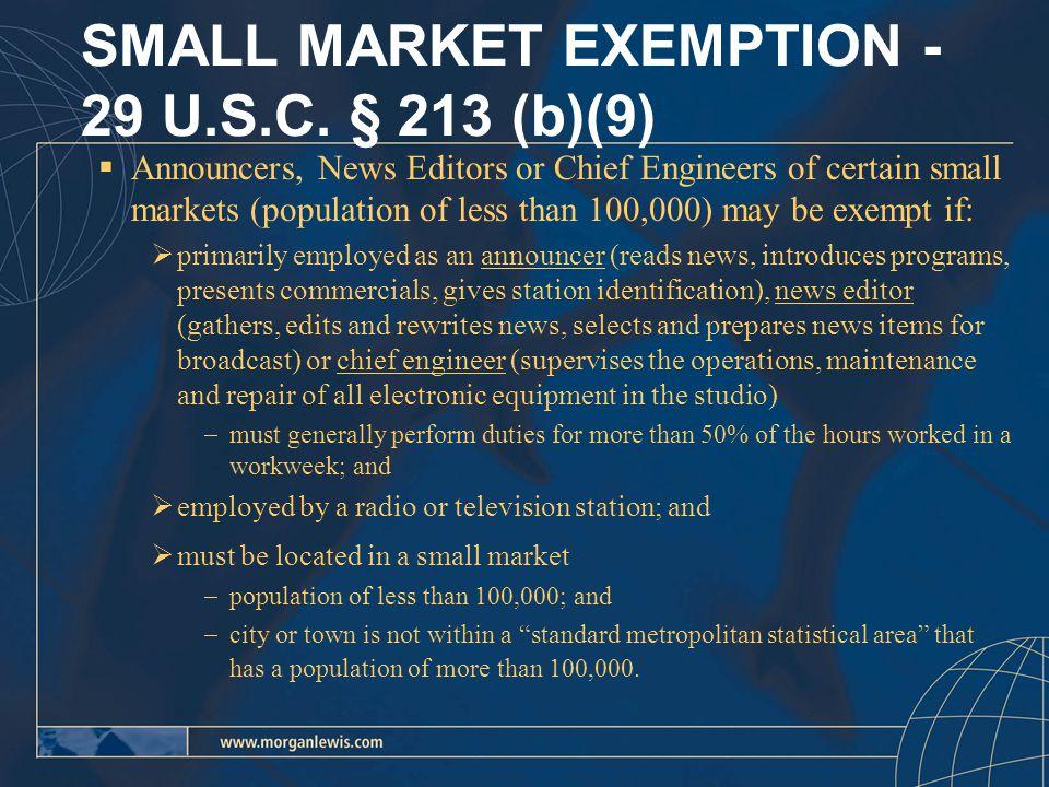 SMALL MARKET EXEMPTION - 29 U.S.C.