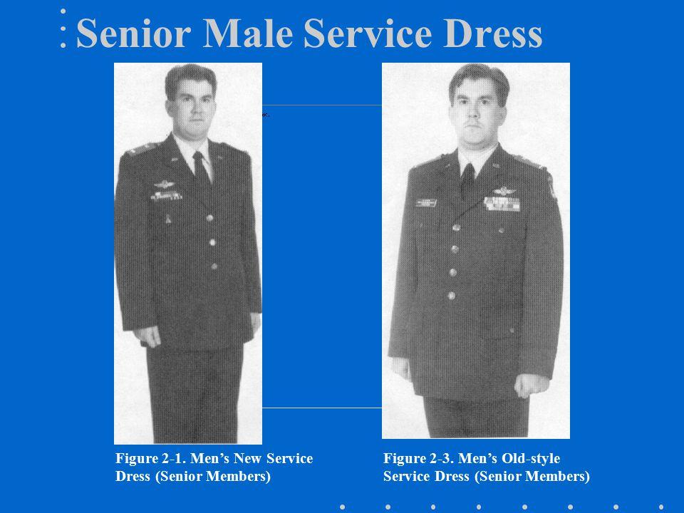 Senior Male Service Dress Figure 2-1.Men's New Service Dress (Senior Members) Figure 2-3.