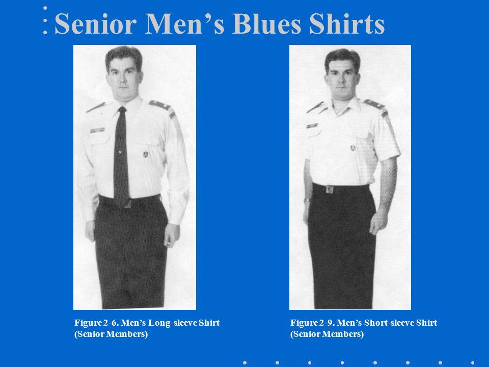 Senior Men's Blues Shirts Figure 2-9.Men's Short-sleeve Shirt (Senior Members) Figure 2-6.