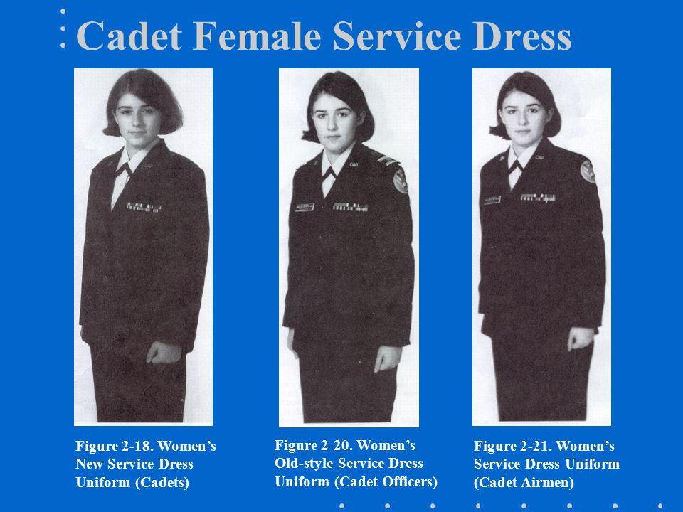 Figure 2-18.Women's New Service Dress Uniform (Cadets) Figure 2-20.