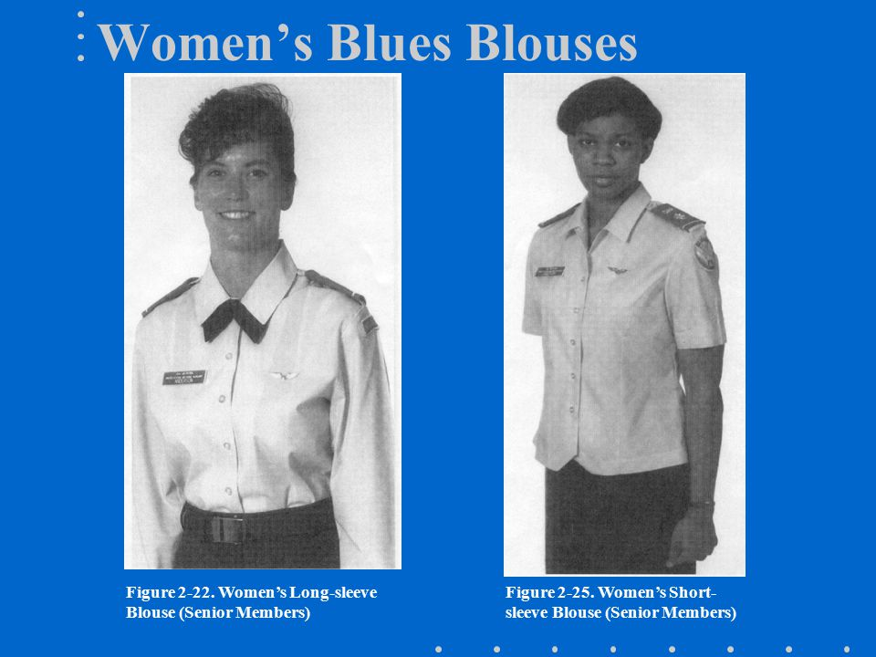 Women's Blues Blouses Figure 2-22.Women's Long-sleeve Blouse (Senior Members) Figure 2-25.
