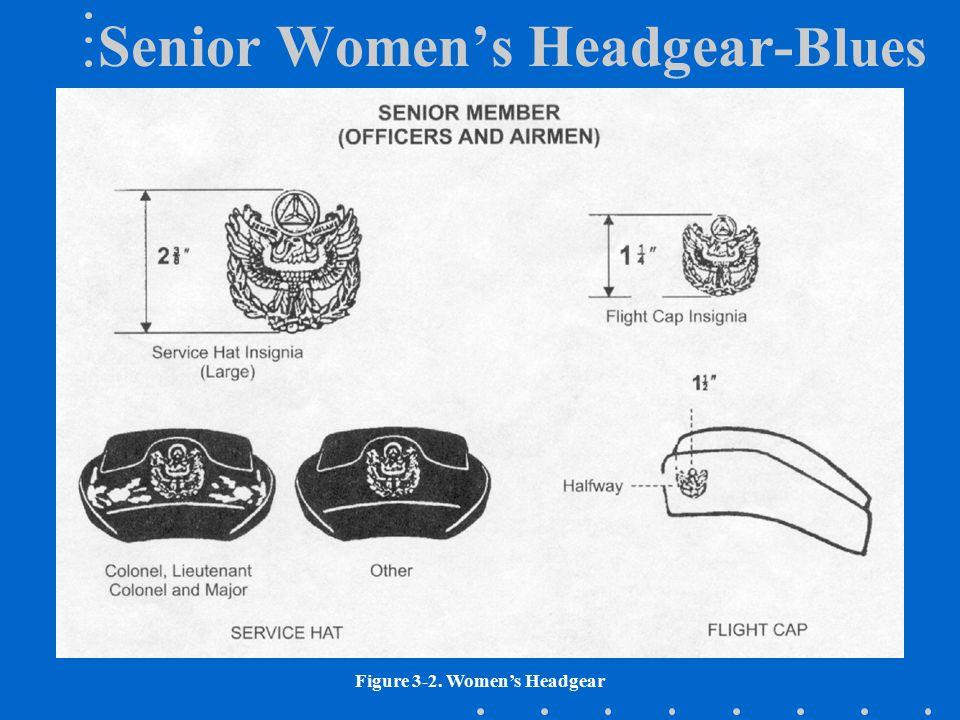 Senior Women's Headgear- Blues Figure 3-2. Women's Headgear