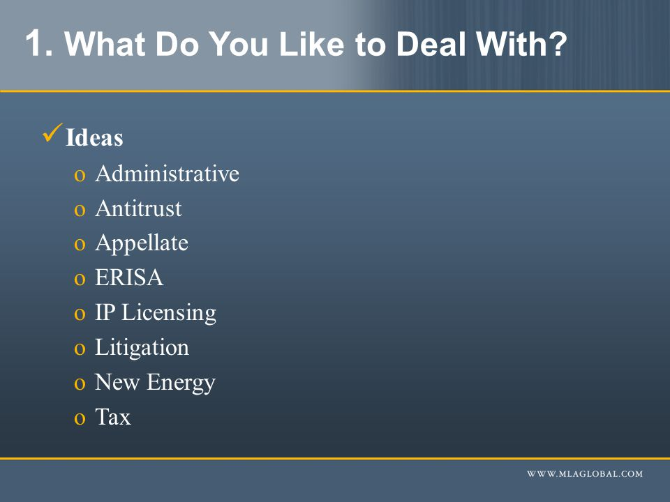 1. What Do You Like to Deal With.