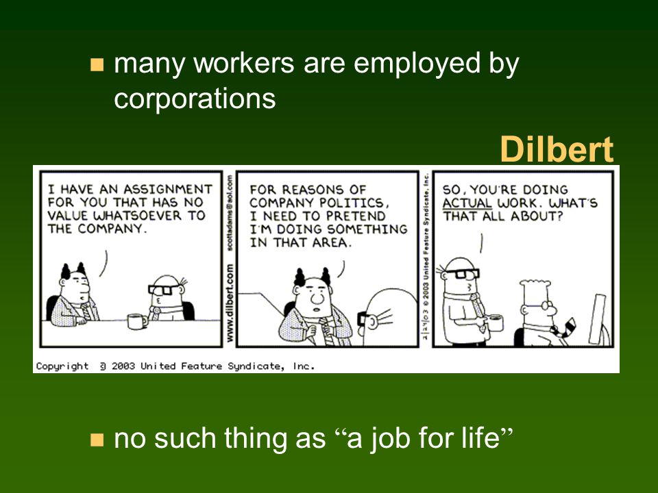 n many workers are employed by corporations Dilbert no such thing as a job for life