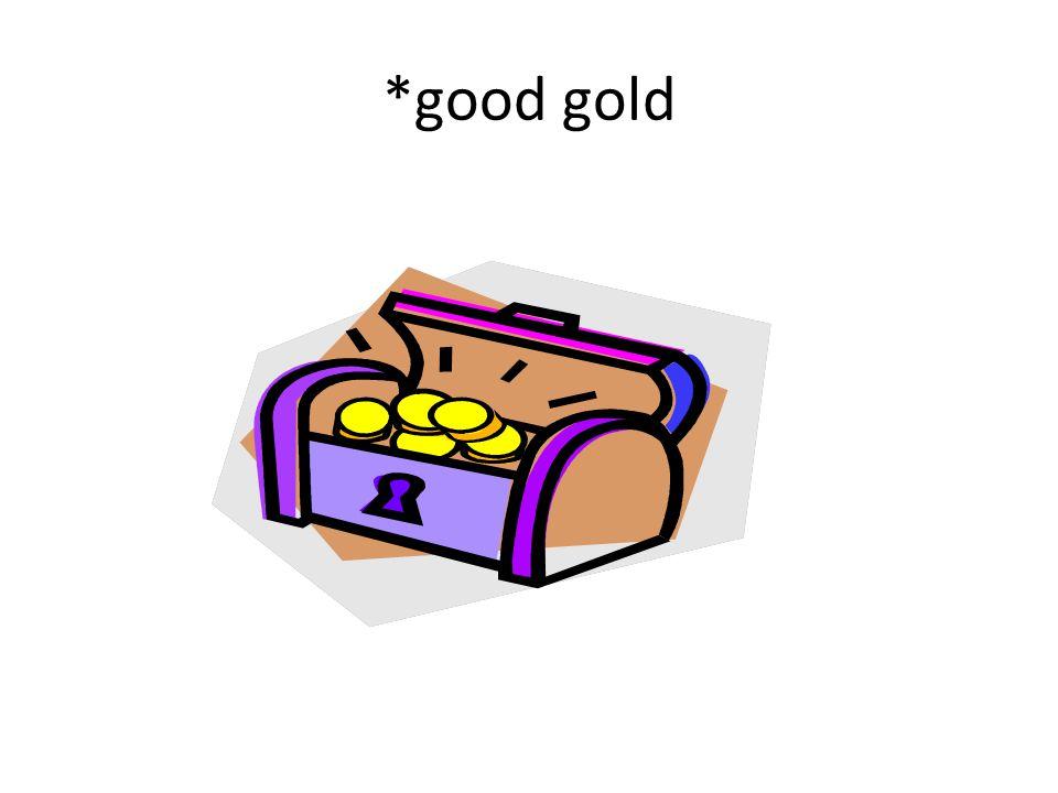 *good gold