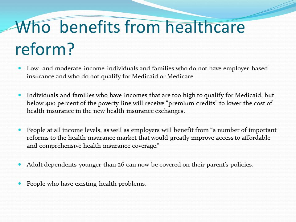 Who benefits from healthcare reform.