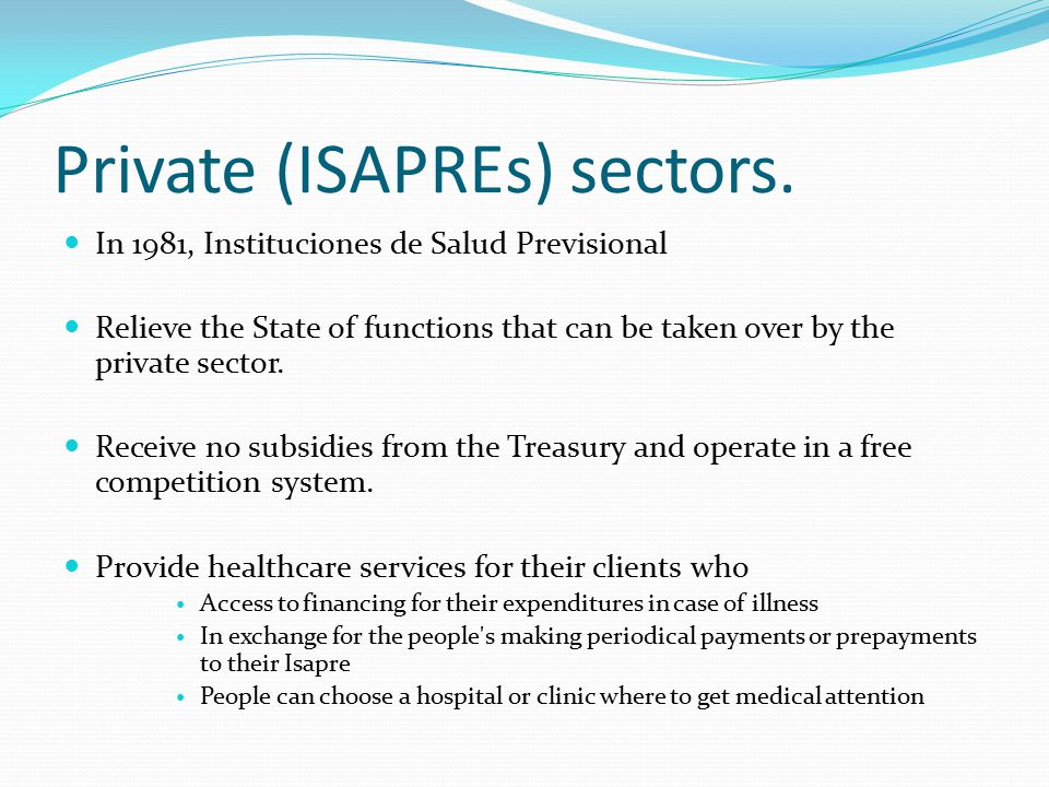 Private (ISAPREs) sectors.
