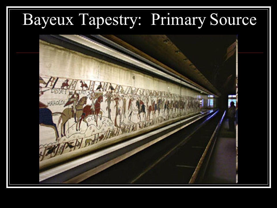 Bayeux Tapestry: Primary Source