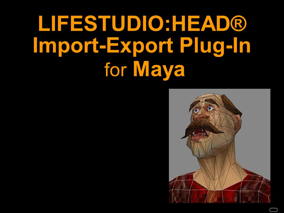 LIFESTUDIO:HEAD® Import-Export Plug-In for Maya