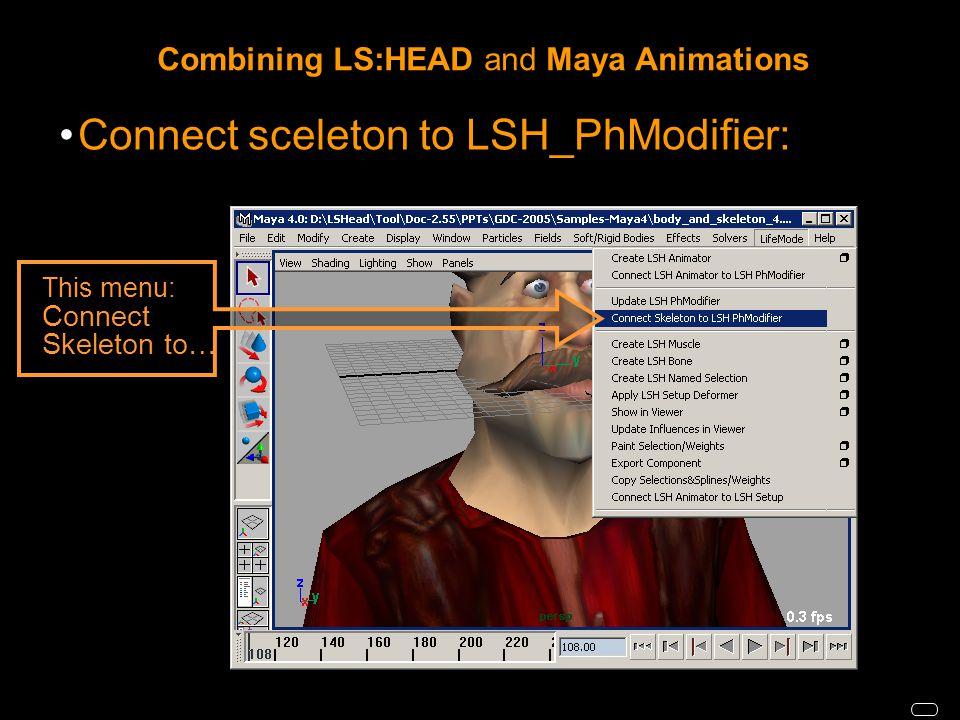 Connect sceleton to LSH_PhModifier: This menu: Connect Skeleton to…