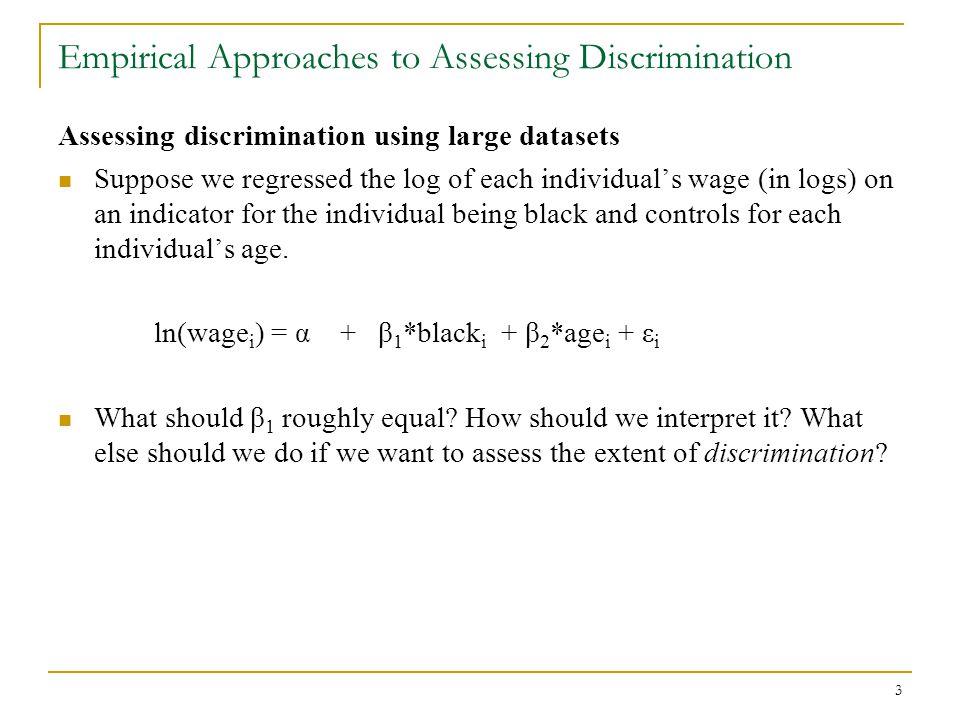 14 Empirical Approaches to Assessing Discrimination Assessing discrimination using large datasets (cont.) Blue-collar
